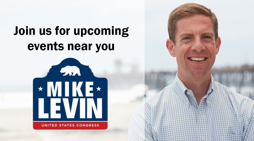 Democrat Mike Levin is running for Darrell Issa's seat in the House of Representatives.