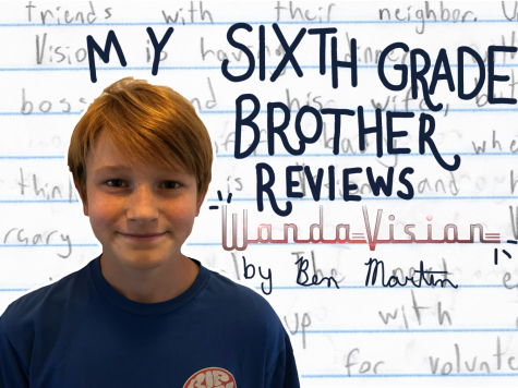 "A boy on a collage that says ""My Sixth Grade Brother Reviews Wandavision"" with handwriting in the background"